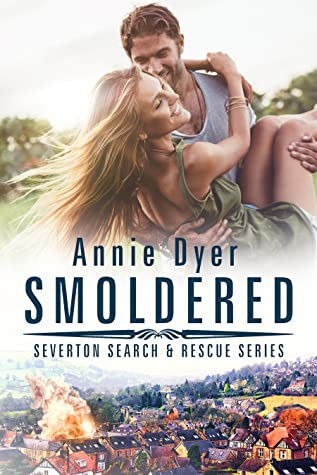 Smoldered by Annie Dyer