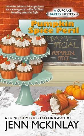 Pumpkin Spice Peril (Cupcake Bakery Mystery #12)