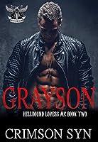 Grayson (Hellbound Lovers MC, #2)