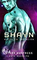 Shayn (Mated to the Alien #7)