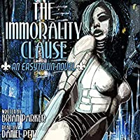 The Immorality Clause (Easytown, #1)