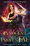 Innocent Until Proven Fae (The Paranormal PI Files #5)