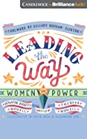 Leading the Way: Women In Power