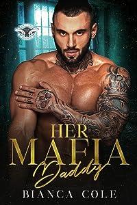 Her Mafia Daddy (Romano Mafia Brothers #1)