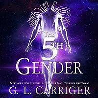 The 5th Gender (Tinkered Stars, #1)