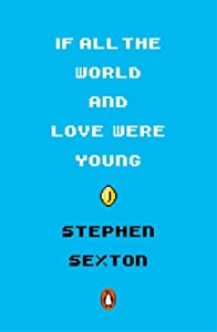 If All the World and Love Were Young