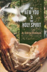 The New You & The Holy Spirit - Andrew Wommack