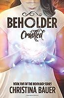 Cradled (Beholder)