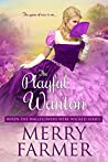 The Playful Wanton (When the Wallflowers Were Wicked #8)