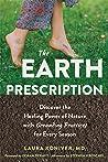 The Earth Prescription: Grounding Rituals for Every Season