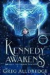 Kennedy Awakens (Boston, an Urban Fantasy Book 1)