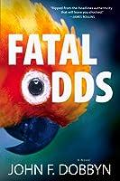 Fatal Odds: A Novel