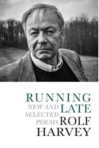 Running Late: New and Selected Poems