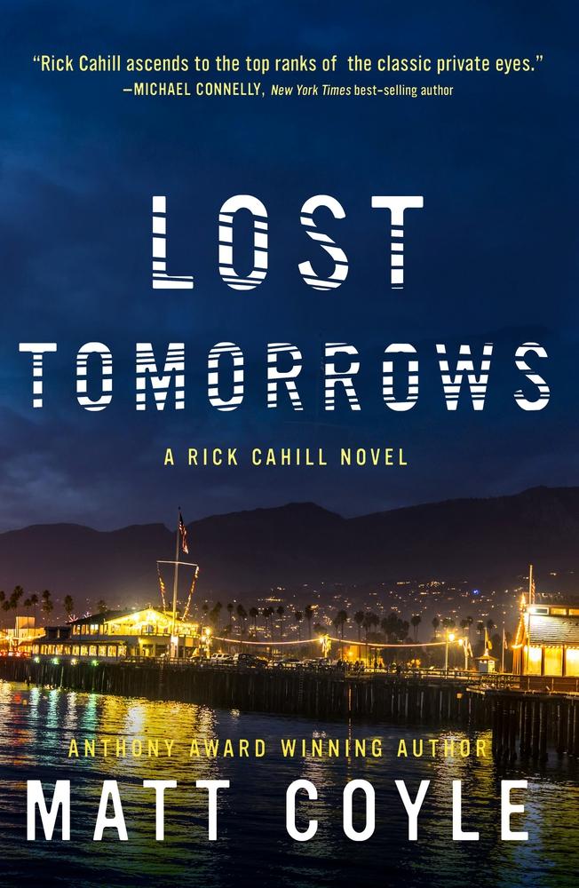 Lost Tomorrows (Rick Cahill, #6)