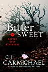 Bittersweet (Bitter Root Mysteries, #4)
