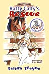 Raffy Calfy's Rescue (Animal Protector Series Book 3)