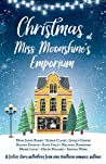 Christmas at Miss Moonshine's Emporium