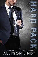 Hard Pack: A Billionaire Romance (Ridden Hard Book 2)