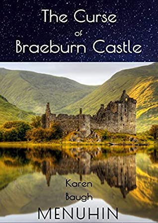 The Curse of Braeburn Castle: A Scottish Castle Murder Mystery