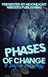 Phases of Change Anthology