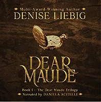 Dear Maude (The Dear Maude Trilogy #1)