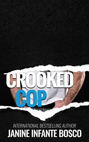 Crooked Cop  (A Cocky Hero Club Novel)
