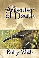 The Anteater of Death (Gunn Zoo Series Book 1)