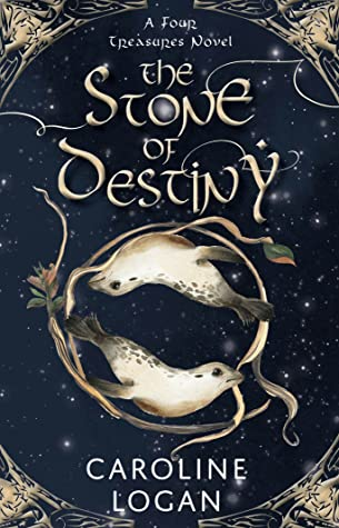 The Stone of Destiny (The Four Treasures, #1)