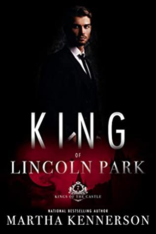 King of Lincoln Park (Kings of the Castle #7)