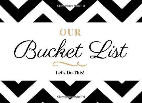 Our Bucket List (Let's Do This!): Cool Couples Bucket List Journal To Plan  Your Adventures | Detailed Planning Pages With Space For Photos| Perfect  Gift For Married Couples by Dreamspace Publishing