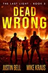 Dead Wrong (The Last Light #5)