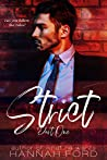 Strict (Part One)