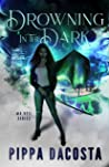 Drowning In The Dark (The Veil, #4)