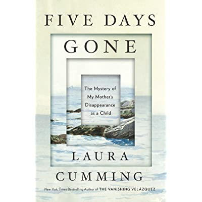 Five Days Gone: The Mystery of My Mother's Disappearance as