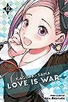 Kaguya-sama: Love Is War, Vol. 12