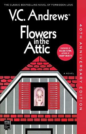 [Read] ➪ Flowers in the Attic ➲ V.C. Andrews – Addwebsites.info