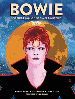 Bowie: Stardust, Rayguns & Moonage Daydreams