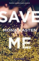 Save Me (Maxton Hall, #1)