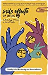 Side Effects of Living: An Anthology of Voices on Mental Health