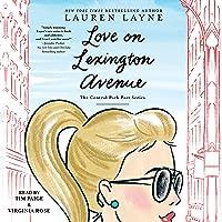 Love on Lexington Avenue (Central Park Pact, #2)