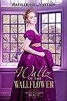Waltz Of The Wallflower (Delicate Hearts, #1)