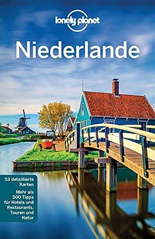 Lonely Planet Niederlande: mit Downloads aller Karten