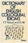 Dictionary Of English Colloquial Idioms