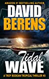 Tidal Wave (Troy Bodean Tropical Thriller #0.5)