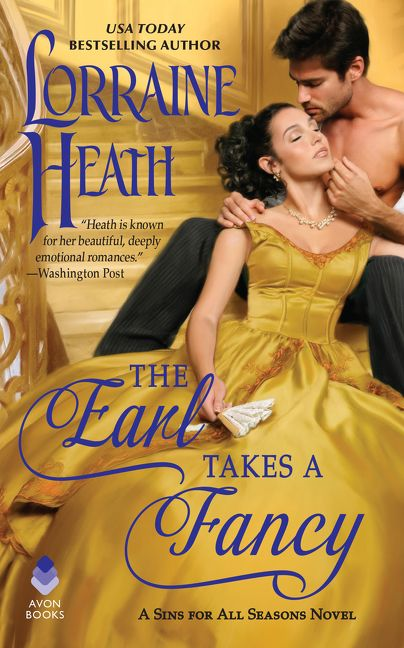 The Earl Takes A Fancy (Sins For All Seasons) Bk 5 - Lorraine Heath