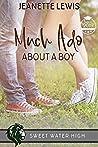 Much Ado About a Boy: A Sweet YA Romance (Sweet Water High, #9)