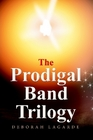 The Prodigal Band Trilogy (e-book)
