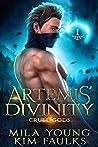 Artemis' Divinity (Cruel Gods #1)