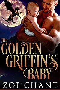 The Golden Griffin's Baby (Shifter Dads #3)