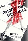 Pasión de historia y otras historias de pasión